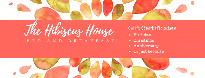 The Hibiscus House gift certificates